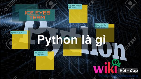 Python – Ngôn ngữ dùng lập trình đa năng dạng bậc cao
