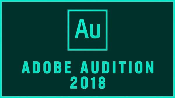 Adobe Audition CC 2018 trình chỉnh sửa âm thanh hàng đầu dành cho người dùng