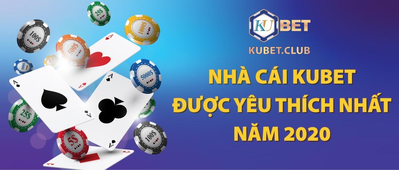 Kubet - Số 1 game Casino cho người Việt